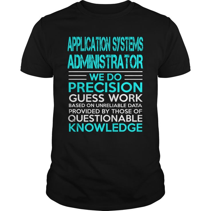 APPLICATION SYSTEMS ADMINISTRATOR KING T-Shirts, Hoodies. BUY IT NOW ==►…