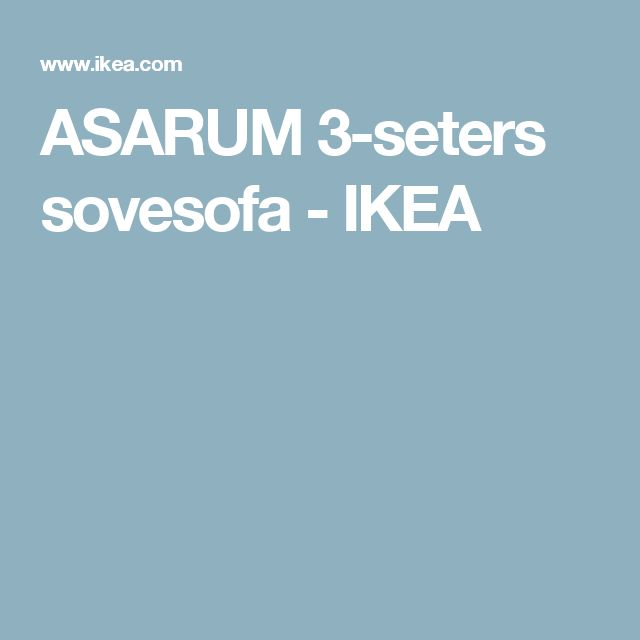ASARUM 3-seters sovesofa   - IKEA