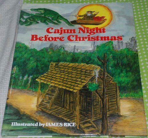 Cajun Night Before Christmas by James Rice | Gathering Books