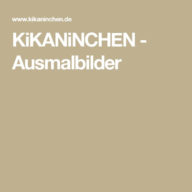 KiKANiNCHEN - Ausmalbilder