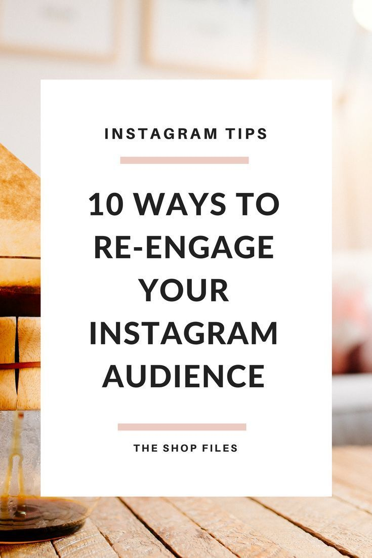 Grow your Instagram with these 10 methods to re-engage your Instagram followers and attract a new audience.   Instagram Tips for Business