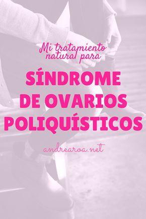Tratamiento Natural para Ovarios Poliquísticos por medio de alimentación sana - andrearoa.net