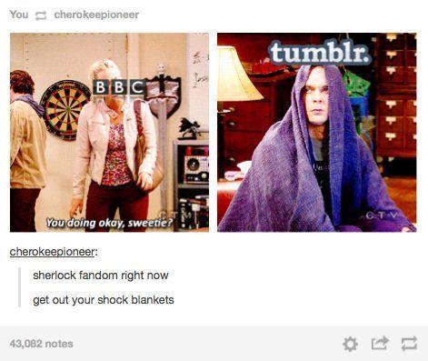 Sherlock fandom at any given moment.