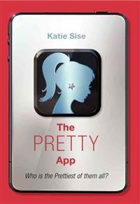 http://www.adlibris.com/se/organisationer/product.aspx?isbn=0062195298 | Titel: The Pretty App - Författare: Katie Sise - ISBN: 0062195298 - Pris: 175 kr