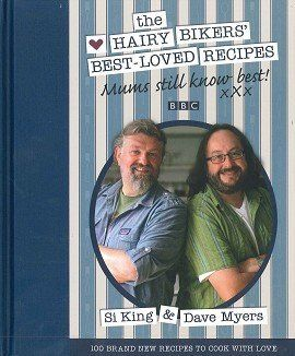 From 5.64 Bbc The Hairy Bikers Best Loved Recipes Mums Still Know Best By Si King & Dave Myers