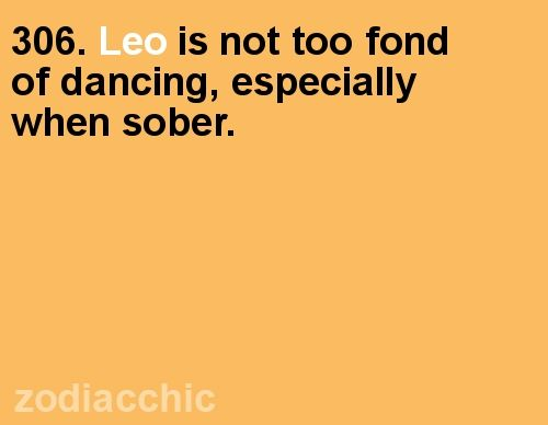 If you see me dancing you know I have been drinking.....a lot!  :)