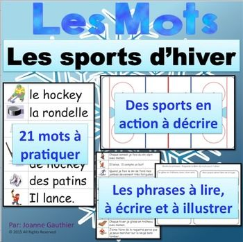 On pratique le vocabulaire d'hiver, surtout les sports et le hockey. Des activités pour pratiquer à l'orale, en écrivant et en lisant. French vocabulary practice on winter sports, especially hockey. Activities to practice the vocabulary orally, in writing and though reading.