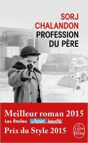 Amazon.fr - Profession du père - Sorj Chalandon - Livres