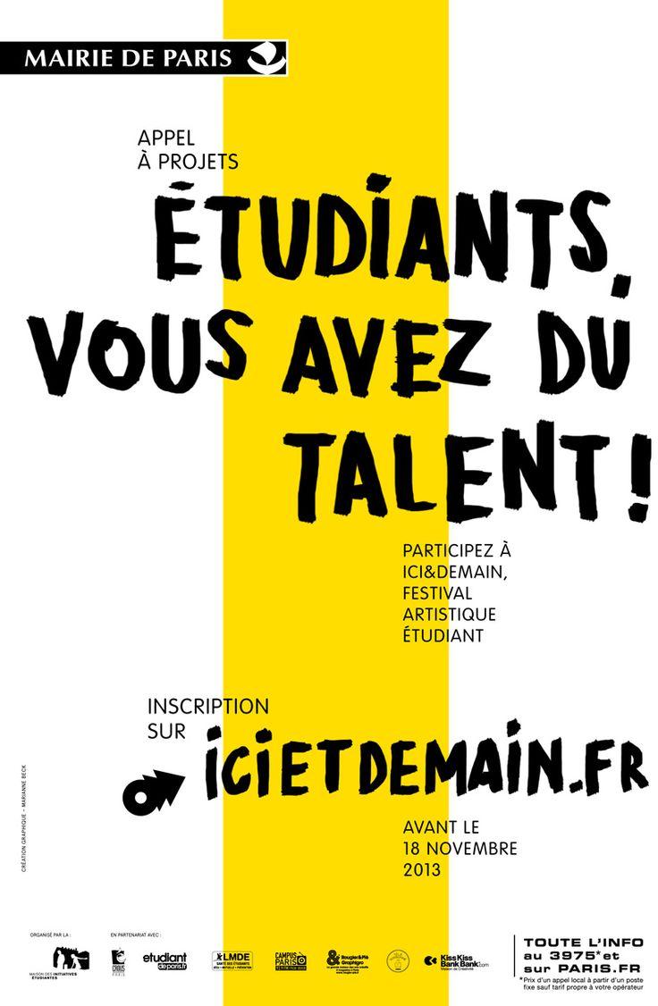 11e édition d'ICI&DEMAIN, festival artistique étudiant qui se déroulera du 13 au 27 mars 2014. Proposez vos projets maintenant !