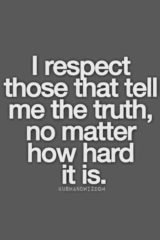 Honesty Quotes Glamorous 89 Best Loyalty Honesty Integrity Images On Pinterest  Thoughts