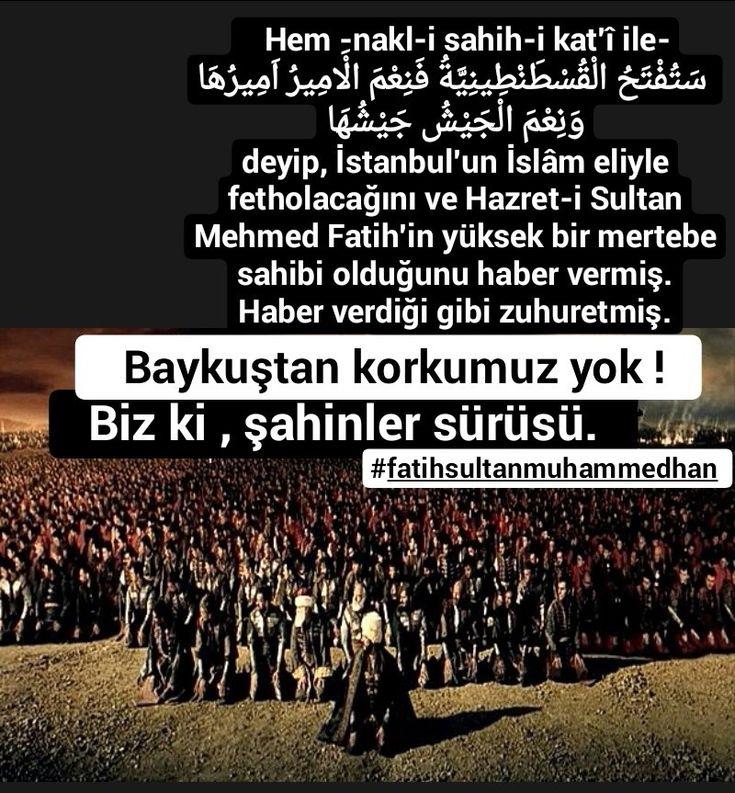 Hem -nakl-i sahih-i kat'î ile-  ﺳَﺘُﻔْﺘَﺢُ ﺍﻟْﻘُﺴْﻄَﻨْﻄِﻴﻨِﻴَّﺔُ ﻓَﻨِﻌْﻢَ ﺍﻟْﺎَﻣِﻴﺮُ ﺍَﻣِﻴﺮُﻫَﺎ ﻭَﻧِﻌْﻢَ ﺍﻟْﺠَﻴْﺶُ ﺟَﻴْﺸُﻬَﺎ  deyip, İstanbul'un İslâm eliyle fetholacağını ve Hazret-i Sultan Mehmed Fatih'in yüksek bir mertebe sahibi olduğunu haber vermiş. Haber verdiği gibi zuhur etmiş. Mektubat - 105