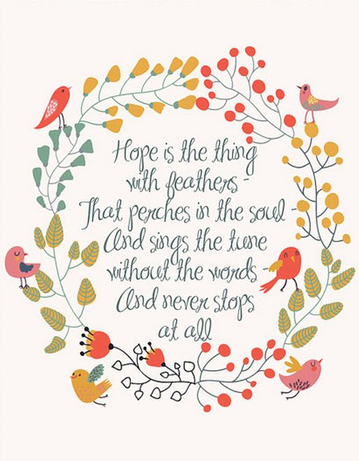 the meaning of hope in emily dickinsons poetry The meaning of hope is the thing with feathers  hope is the thing with feathers is a thought-provoking poem written by the american poet emily dickinson.