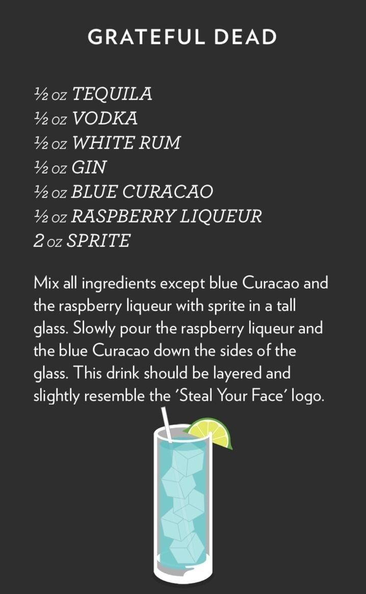 Grateful Dead Drink Recipe Boozy Drinks Alcohol Drink Recipes Liquor Drinks