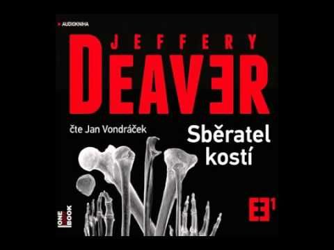 Jeffery Deaver Sběratel kostí část 2 2 AudioKniha - YouTube
