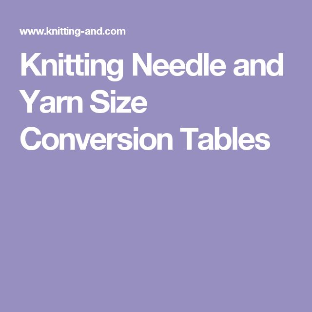 Knitting Needles Uk Conversion : Ideas about metric conversion table on pinterest