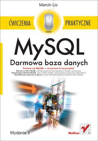 """""""MySQL. Darmowa baza danych. Ćwiczenia praktyczne. Wydanie II""""  #helion #IT #ksiazka  #mysql #bazydanych"""