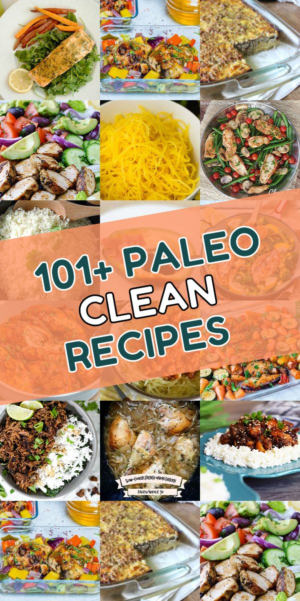 Here Are The 101 Most Delicious Paleo Clean Dishes So Far Check Out This Selection Of Paleo Dishes And Fell In Clean Paleo Recipes Clean Recipes Paleo Recipes