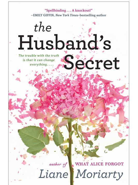 The Husband's Secret, Liane Moriarty - WOW, this is must read. Get ready to examine your conscience....