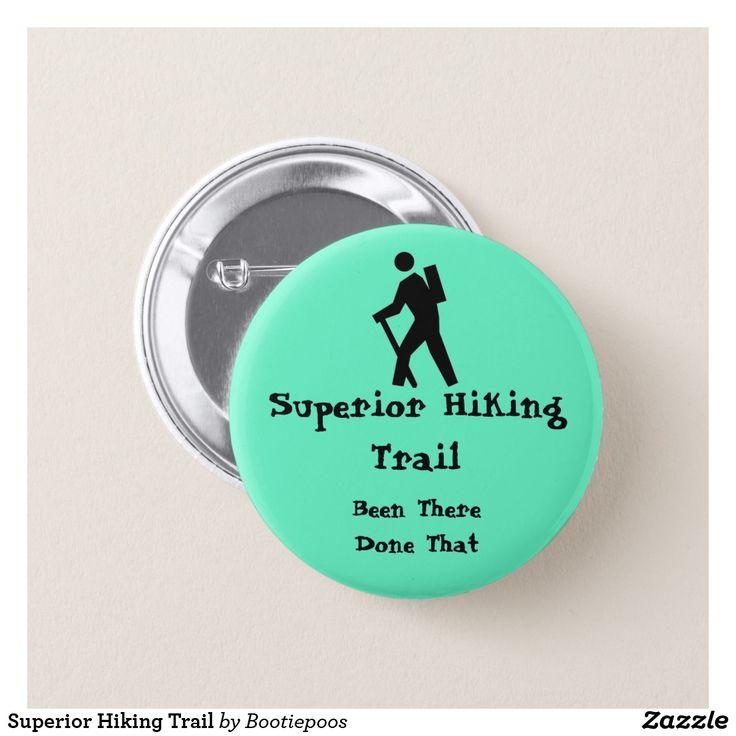 Superior Hiking Trail Pinback Button