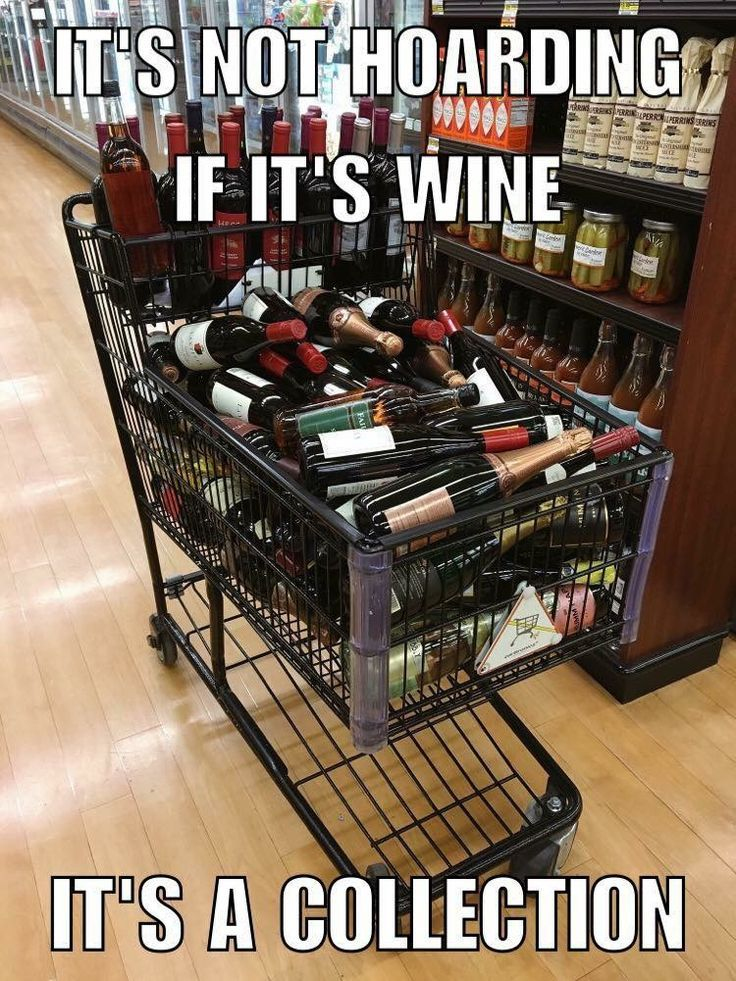 Image result for hoarding wine meme