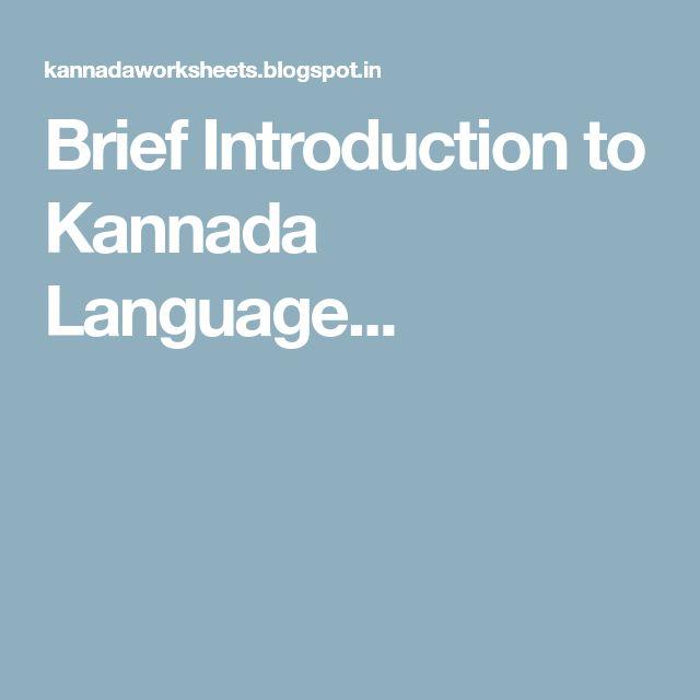 Brief Introduction to Kannada Language...