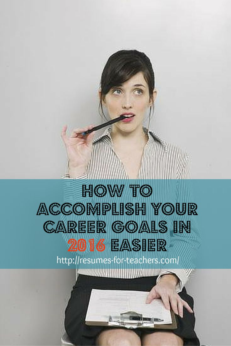 How to Accomplish Your Career Goals In 2016 Easier #career #goals #2016