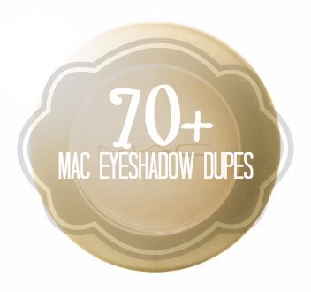 70+ MAC Eyeshadow Drugstore Dupes. Literally just a list of MAC eyeshadows and their dupes. So many and so much money saving!