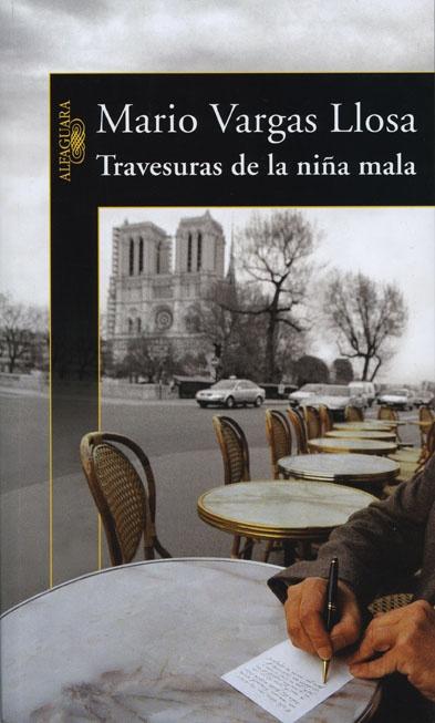 Travesuras de la niña mala, Mario Vargas Llosa.    A veces no te entiendo :(     [26, Feb]