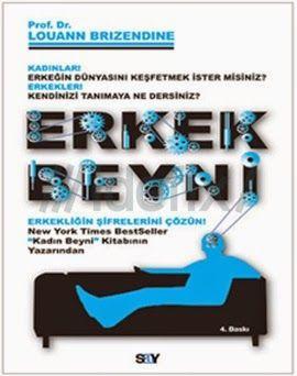 """Dr. Louann Brizendine """" Erkek Beyni """" ePub ebook PDF ekitap indir - e-Babil Kütüphanesi"""