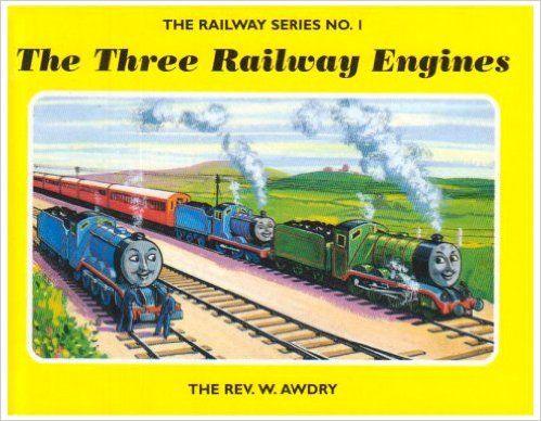Railway Series No. 1: The Three Railway Engines (Classic Thomas the Tank Engine): Rev. Wilbert Vere Awdry: 9781405203319: Amazon.com: Books
