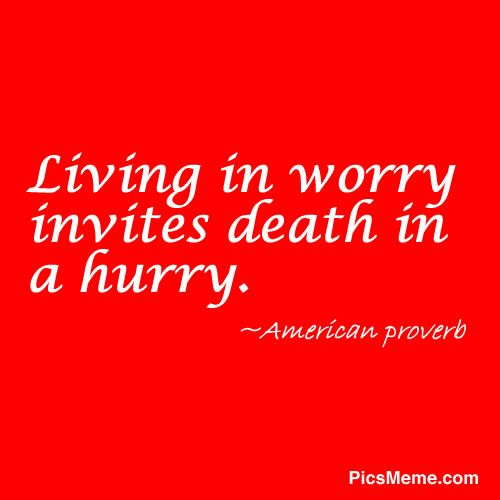 Anxiety Quotes | Worry quote