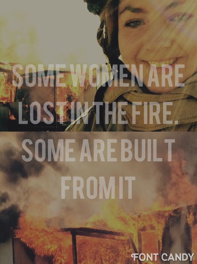 #firefighter#women#quotes