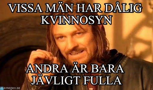 Inte alla män - One does not simply meme (http://www.memegen.se/meme/4w4b9j)