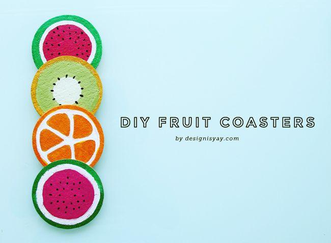 DIY Fruit Coasters | DESIGN IS YAY!
