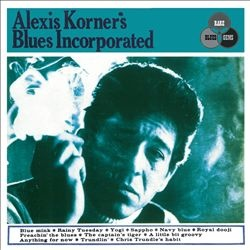 "Alexis Korner's Blues Incorporated ""Alexis Korner's Blues Incorporated"" 2006"