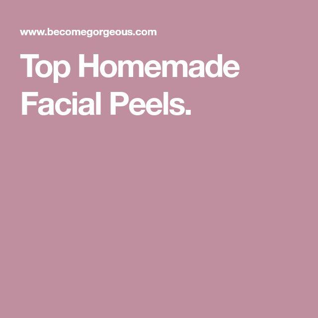 Top Homemade Facial Peels.