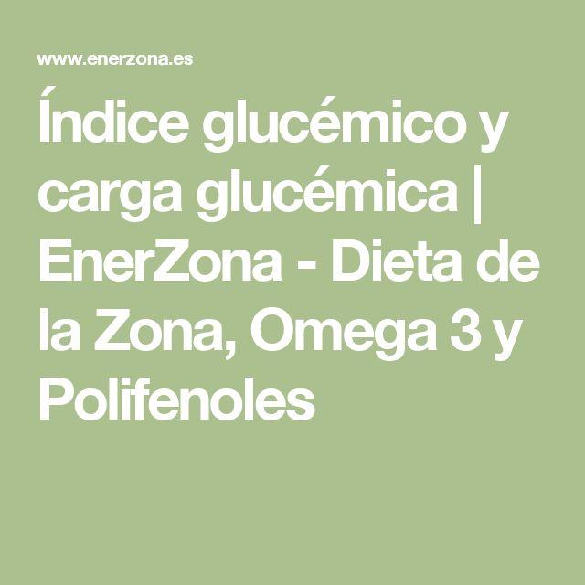 Índice glucémico y carga glucémica | EnerZona - Dieta de la Zona, Omega 3 y Polifenoles