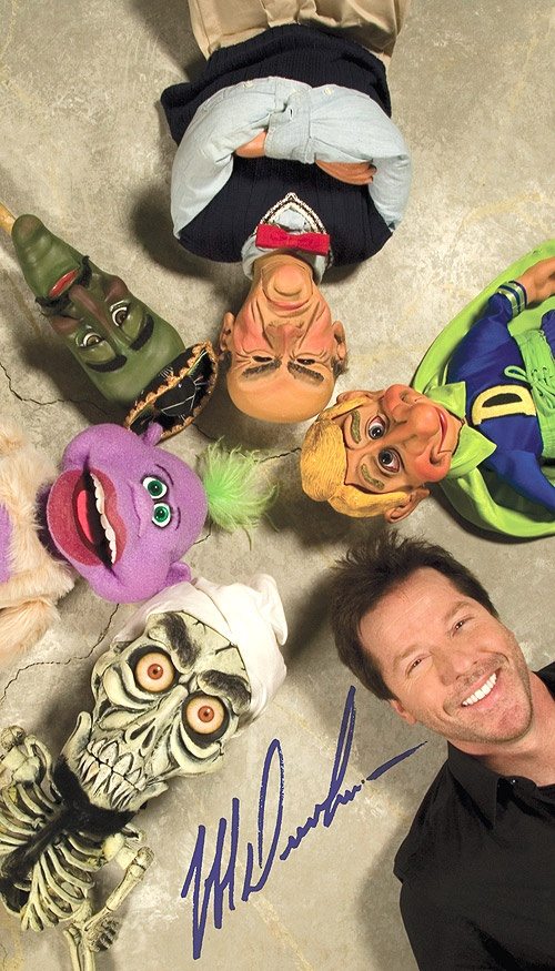 Jeff Dunham.. I am pretty sure this dude has some sort of mental illness manifesting through puppets.