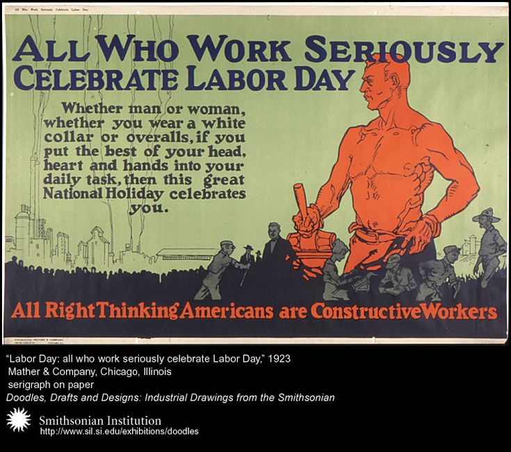 """""""Labor Day: all who work seriously celebrate Labor Day,"""" 1923   Mather&Co, Chicago, IL  serigraph on paper  (Doodles, Drafts and Designs: Industrial Drawings from the Smithsonian)"""