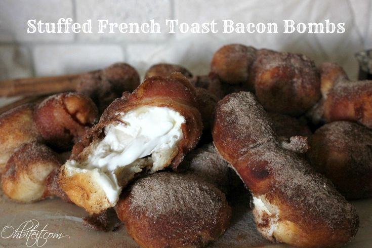 Stuffed French Toast Bacon Bombs! | Oh Bite It