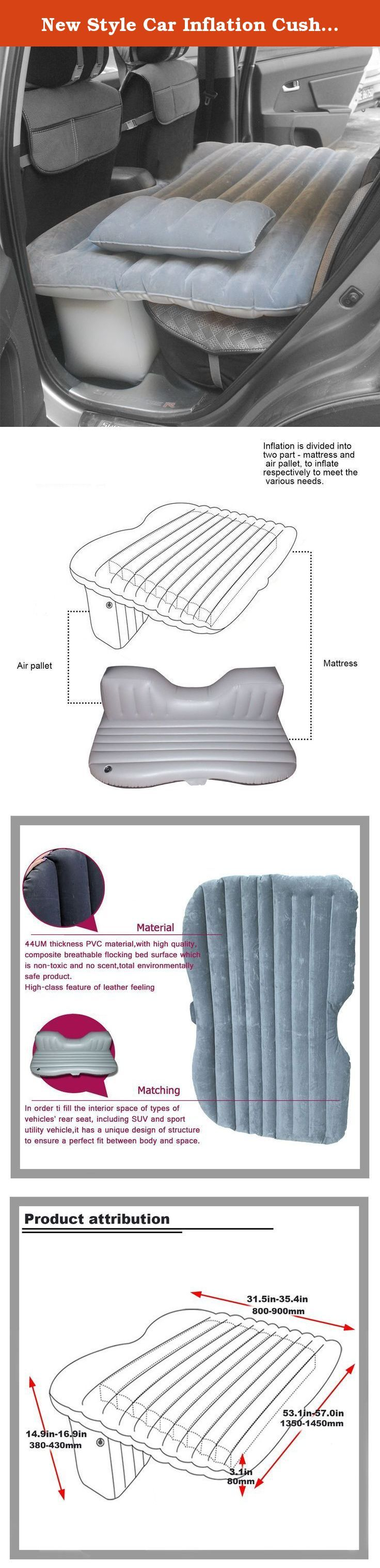 New Style Car Inflation Cushion, Multifunctional Air Bed, Travel & Camping Car Mattress (Light grey). The car inflation bed is divided into two parts, which can be blew up separately, and the user can adjust the inflation volume as needed. Package Includes: 1 x Car Air mattress 1 x car air pillow The best choose for you! Comfortable The inflatable structure provides you a comfortable environment for your family during the long driving. Convenience It is very convenient for carrying and…