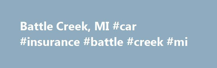 Battle Creek, MI #car #insurance #battle #creek #mi http://italy.nef2.com/battle-creek-mi-car-insurance-battle-creek-mi/  # Fri Jul. 1 – Mon Jul. 31 Photo contest – Kalamazoo River Watershed Show off the beauty of the Kalamazoo and St. Joseph Rivers and their tributaries in Calhoun County! There will be cash prize winners in adult and student divisions. Photos may be displayed in the community and/or used in publications, like the annual community Water Partners calendar. Sponsored by the…