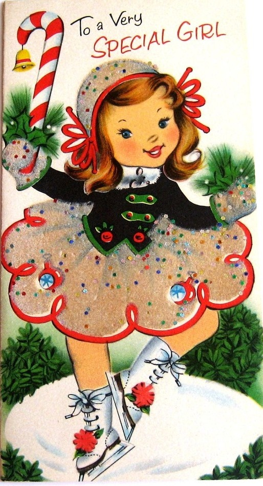 """Vintage Christmas Card... """"To A Very Special Girl. """""""