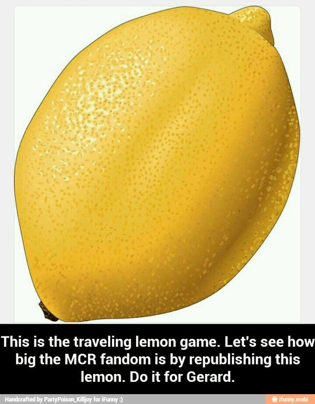 For lemon Gerard.