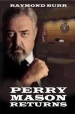 Watch Perry Mason Returns Online | perry mason returns | Perry Mason Returns (1985) | Director: Ron Satlof | Cast: Raymond Burr, Barbara Hale, William Katt, Holland Taylor