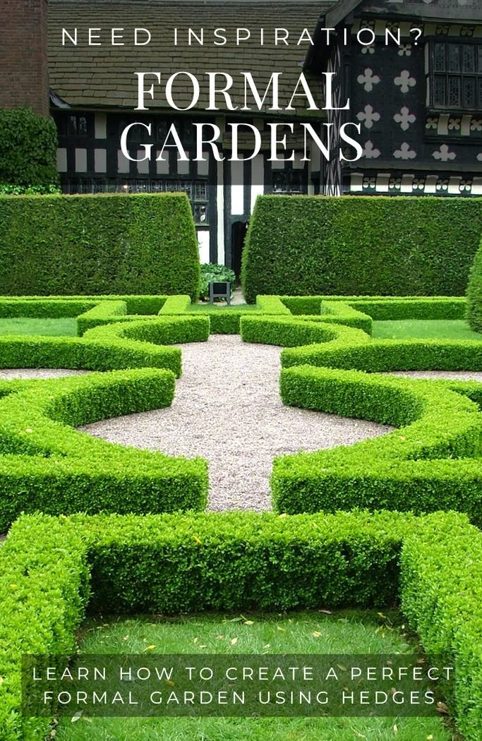 How To Use Hedges To Create Stunning Formal Gardens Learn About The Design Elements Of Formal Gardens A Formal Garden Design Formal Garden Garden Design Layout