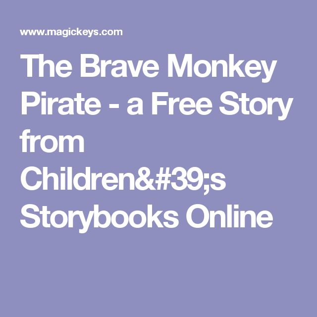 The Brave Monkey Pirate - a Free Story from Children's Storybooks Online