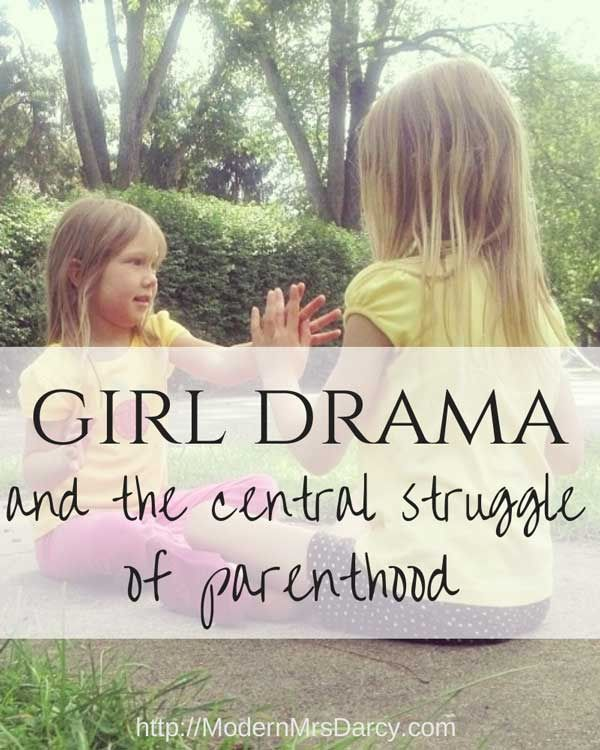Girl drama and the central struggle of parenthood.