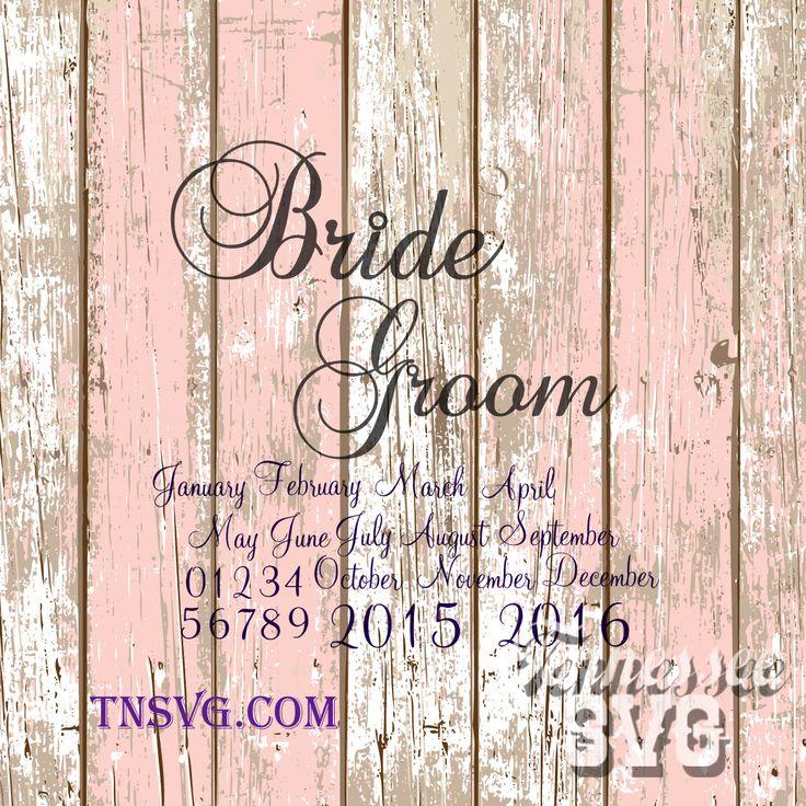 Bride Groom Wedding Dates Script Instant Download SVG PNG FCM Invitation by TennesseeSVG on Etsy