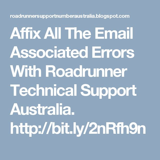 Affix All The Email Associated Errors With Roadrunner Technical Support Australia. http://bit.ly/2nRfh9n